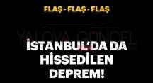 Çınarcık Sallandı , İstanbul Hissetti